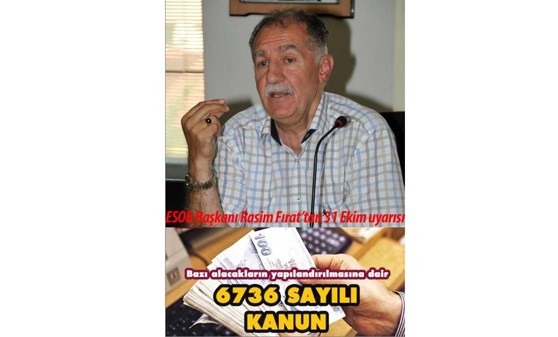 Başkan Fırat'tan 31 Ekim uyarısı